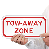 TOW-AWAY ZONE Aluminum Tow Away Sign