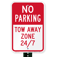 No Parking - Tow Away Zone 24/7 Signs