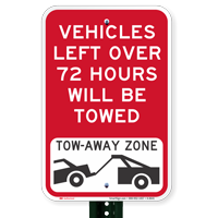 Vehicles Left Over 72 Hours Towed Signs