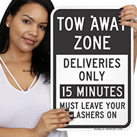 Deliveries Only Tow Away Zone Sign