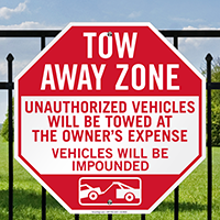 Tow-Away Zone, Vehicles Towed At Owner Expense Signs