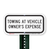 Towing At Vehicle Owners Expense Signs