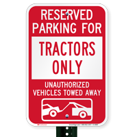 Reserved Parking For Tractors Only Tow Away Signs