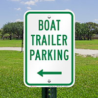 Boat Trailer Parking Signs with Left Arrow Symbol