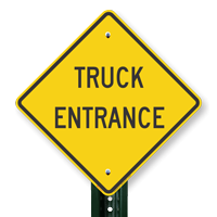 TRUCK ENTRANCE Signs