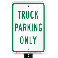 Truck Parking Only, Reserved Parking Signs