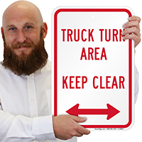 Truck Turn Area, Keep Clear Signs
