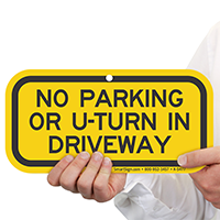 No Parking Or U-Turn In Driveway Sign