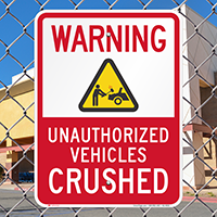 Unauthorized Vehicles Crushed No Parking Signs