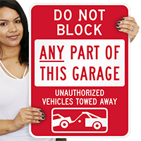 Do Not Block Any Part Of Garage Signs