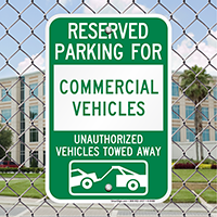 Reserved Parking For Commercial Vehicles Signs