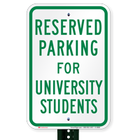 Parking Space Reserved For University Students Signs