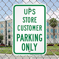 UPS Store Customer Parking Only Signs