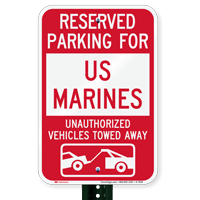 Reserved Parking For US Marines Tow Away Signs
