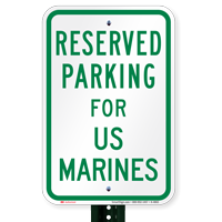 Parking Space Reserved For US Marines Signs