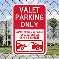 Valet Parking Only, Unauthorized Vehicles Towed Signs