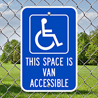 This Space Is Van Accessible Signs
