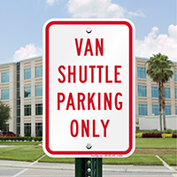 VAN SHUTTLE PARKING ONLY Signs