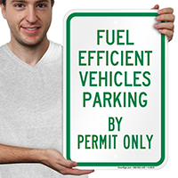 Fuel Efficient Vehicles Parking By Permit Only Signs