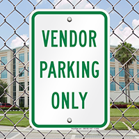 VENDOR PARKING ONLY Signs