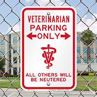 Veterinarian Parking Only, Funny Reserved Parking Signs