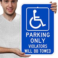 Parking Only Violators Will Be Towed Sign