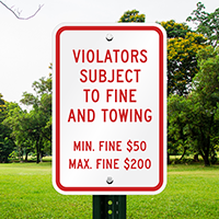 Violators Subject To Fine Towing Signs