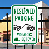 Violators Will Be Towed With Graphic Signs