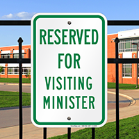 Reserved For Visiting Ministers Signs