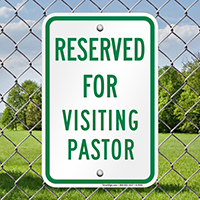 Reserved For Visiting Pastor Signs