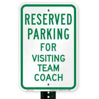 Parking Space Reserved For Visiting Team Coach Signs
