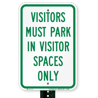 Visitors Park Visitor Spaces Only Signs