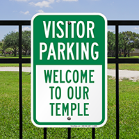 Visitor Parking Welcome To Our Temple Signs
