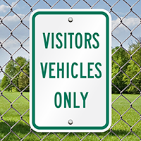 VISITOR VEHICLES ONLY Signs