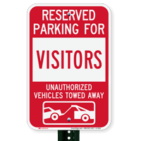 Reserved Parking For Visitors Vehicles Tow Away Signs