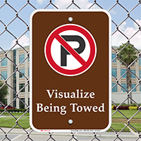 Visualize Being Towed Signs With No Parking Symbol