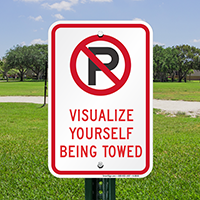 Visualize Yourself Being Towed Sign