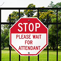Stop Please Wait For Attendant Signs
