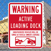 Active Loading Dock Signs with Car Tow Graphic