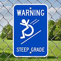Warning, Steep Grade, Wheelchair Rolling Down Signs