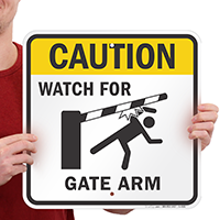 Gate Warning, Watch for Gate Arm Signs