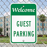 WELCOME GUEST PARKING Signs