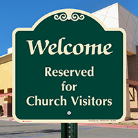 Welcome Reserved For Church Visitors Sign