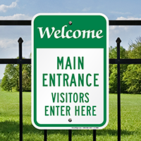 Welcome, Visitors Enter Here Signs