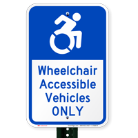 Wheelchair Accessible Vehicles Only Parking Signs