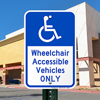 Wheelchair Accessible Vehicles Only Handicap Parking Signs