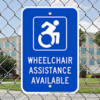 Wheelchair Assistance Available Signs (with Graphic)