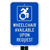 Wheelchair Available Upon Request with Symbol Signs