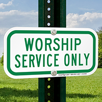 WORSHIP SERVICE ONLY Signs