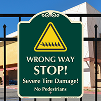 Wrong Way Stop No Pedestrians Signature Sign